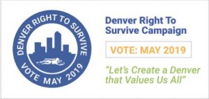 Denver Right to Survive Initiative Qualifies for May, 2019 Ballot